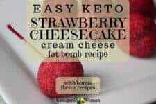 Easy keto strawberry cheesecake cream cheese fat bomb recipe