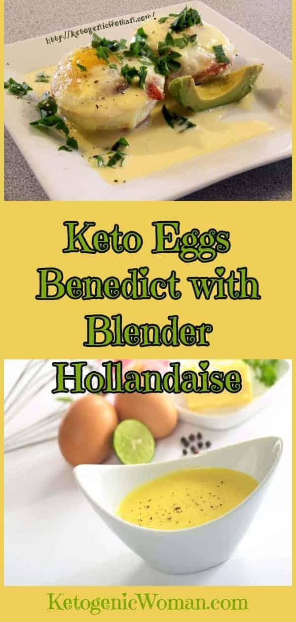 Keto Eggs Benedict with Super Easy Blender Hollandaise