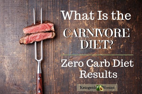 What is the carnivore diet? What to eat on the carnivore diet? Check out these Zero carb diet results.