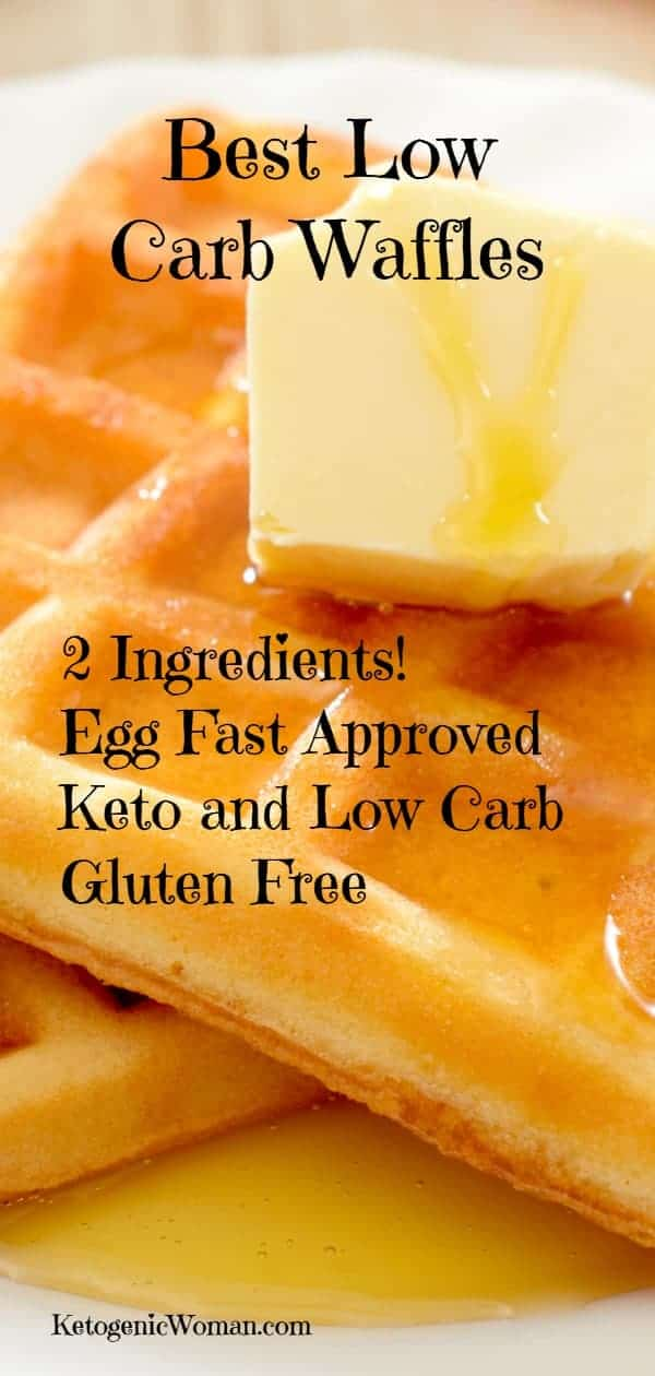 These are the Best Low Carb Waffles! Great for Keto, Low Carb, Gluten free and Egg Fast Dieters!