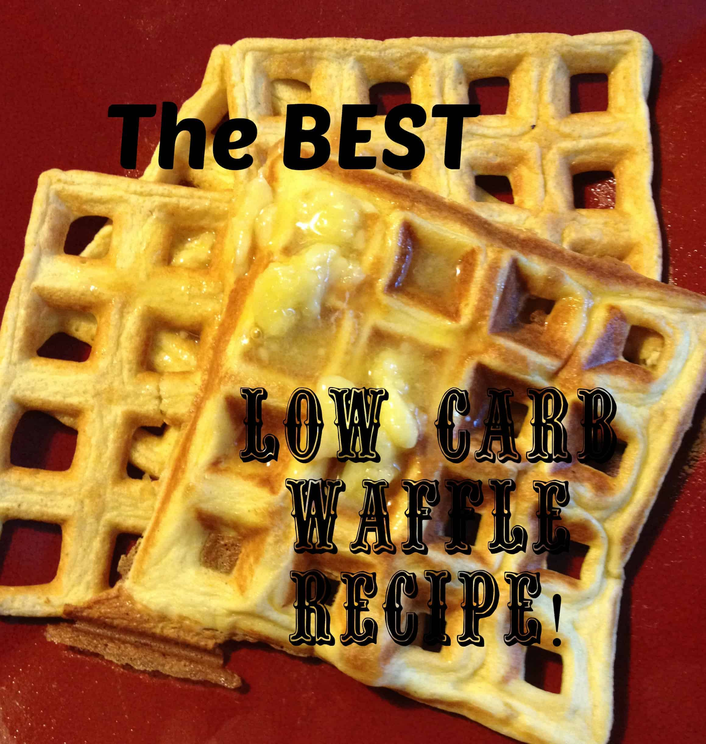 Best Low Carb Waffles Recipe Ketogenic Woman