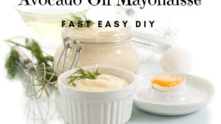 Easy Avocado Oil Mayonnaise Recipe So Delicious You Will Want it on Everything!