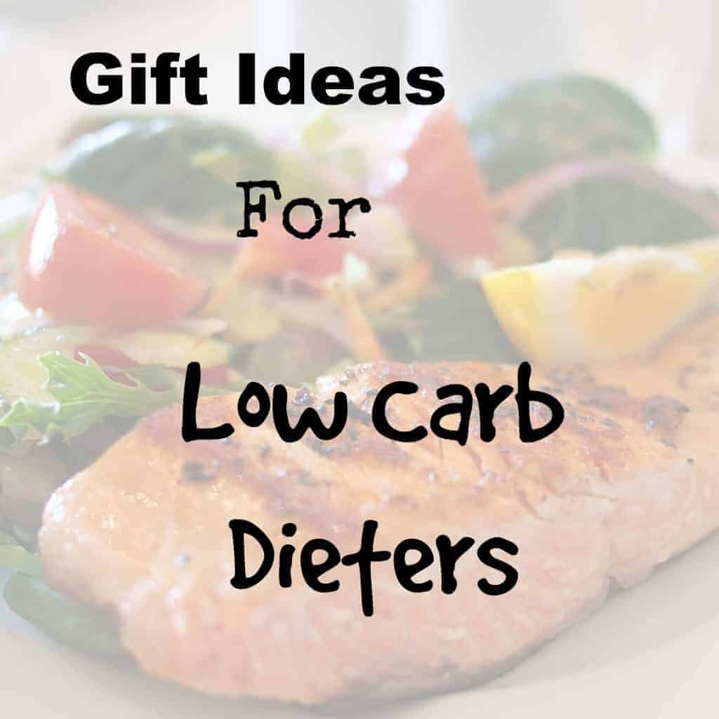 Low Carb Gift Ideas