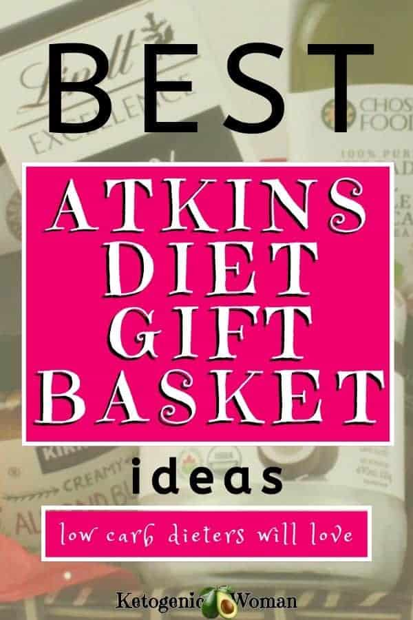Atkins Diet Gift basket