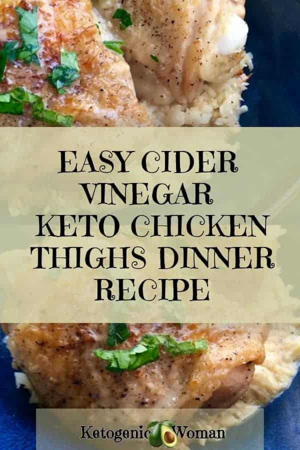 Try this quick and easy apple cider vinegar braised Keto chicken thighs dinner recipe today. This is one easy Keto dinner recipe for family dinners the whole family will love and want over and over again. Cider vinegar and chicken? Absolutely! Apple cider vinegar has so many health benefits. Save the recipe card or pin this easy Ketogenic chicken recipe today so you can find it later.
