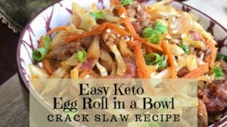 Easy Keto Egg Roll In A Bowl Crack Slaw Recipe