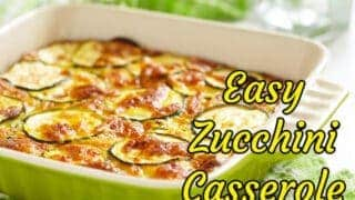 Easy Zucchini Casserole - Cheesy, Low Carb, Keto and Delicious!