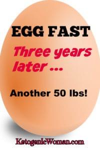 Keto Egg Fast Diet Résultats 3 ans plus tard! Règles et recettes Fast Egg.