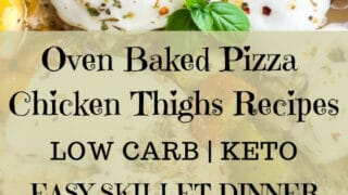 One Pan Keto Pizza Chicken Thighs Recipe So Flavorful Your Family Will Want More