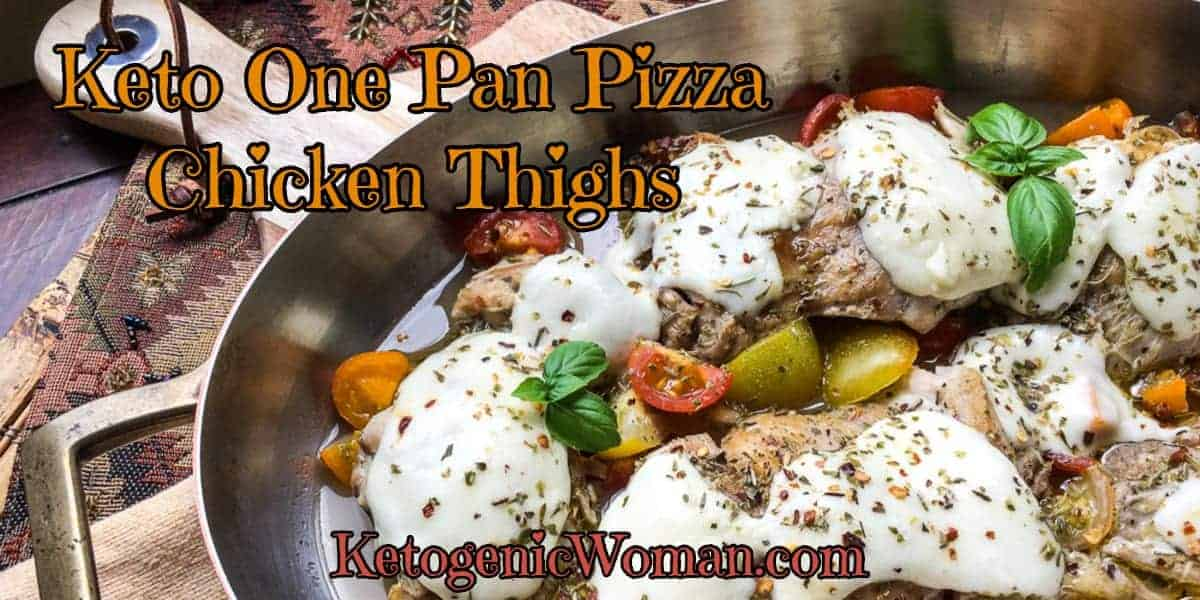 One Pan Keto Pizza Chicken Thighs