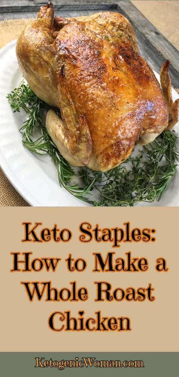 Whole roasted chicken. This is a Keto Staple!