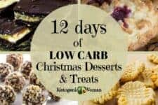 12 Days of low carb christmas desserts and treats