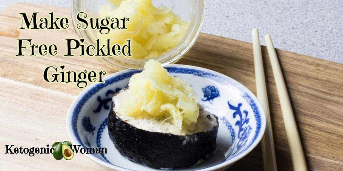 How to make Sugar free pickled ginger
