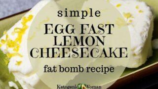 Keto Lemon Cheesecake Fat Bombs - Egg Fast Approved!