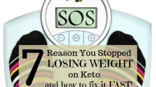 7 Reasons You Stopped Losing Weight and How to Fix a Keto Weight Loss Plateau Fast!