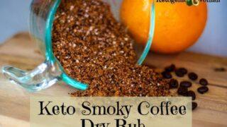 Smoky Sweet Keto Coffee Dry Rub BBQ Spice Better Than Trader Joe's!
