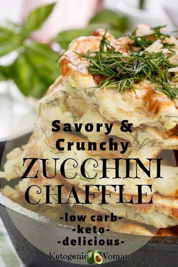Crunchy Savory Keto Zucchini Chaffles - Ketogenic Woman