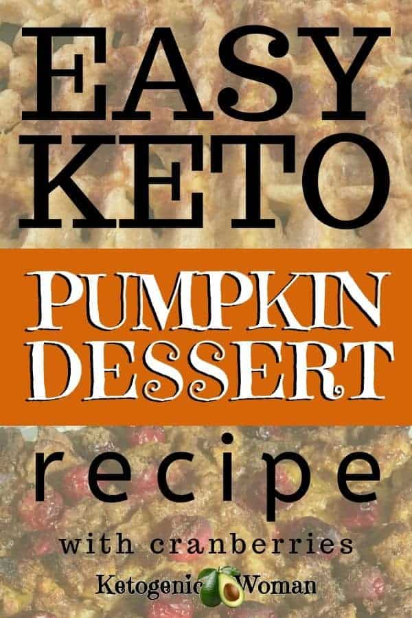 EASY keto pumpkin dessert recipe with cranberries