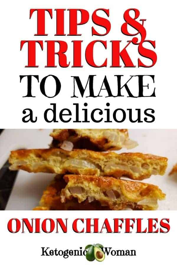 Tips and tricks to make a delicious onion chaffle