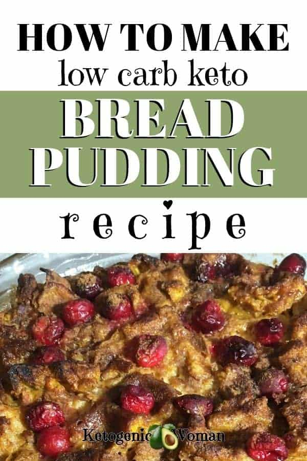 How to make low carb keto bread pudding recipe