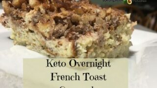 Keto Overnight French Toast Casserole