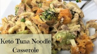 Keto Tuna Noodle Casserole Just Like Mom's!