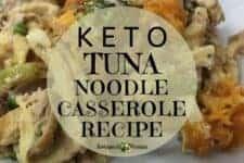 Keto Tuna Noodle Casserole Recipe