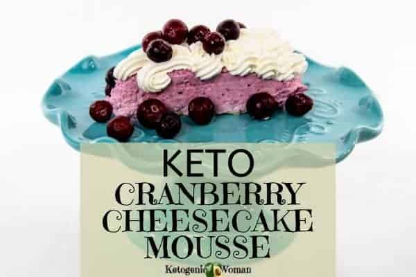 Low carb keto cranberry cheesecake mousse. Gluten free and only 4 ingredients!