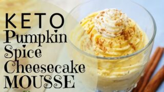 Keto Pumpkin Spice Cheesecake Mousse