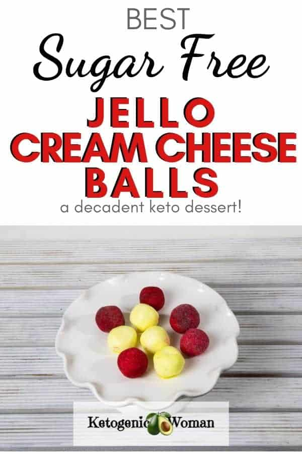 Sugar Free Jello Cream Cheese Balls Pinterest graphic