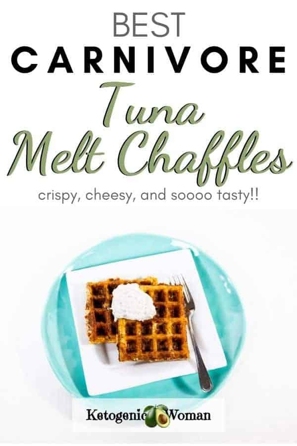 Carnivore Tuna melt chaffles