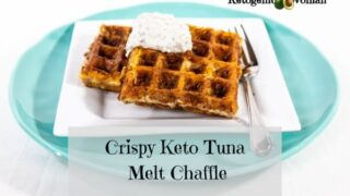 Crispy Keto Tuna Melt Chaffles for Carnivore or Low Carb