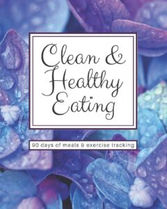 90 Day Clean Eating Journal