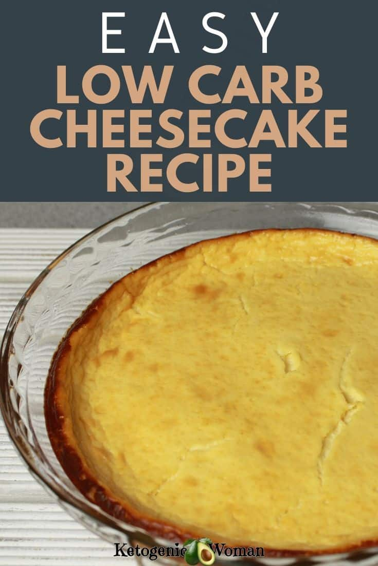 Easy and simple low carb, keto crustless cheesecake recipe. Only 5 ingredients and gluten free!
